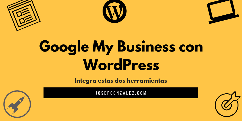 Potencia tu Google My Business con WordPress